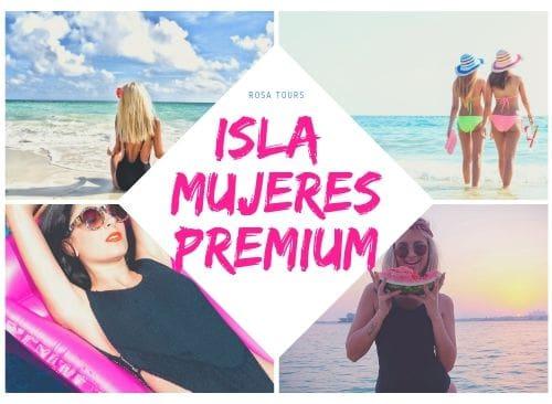 a Isla Mujeres Premium