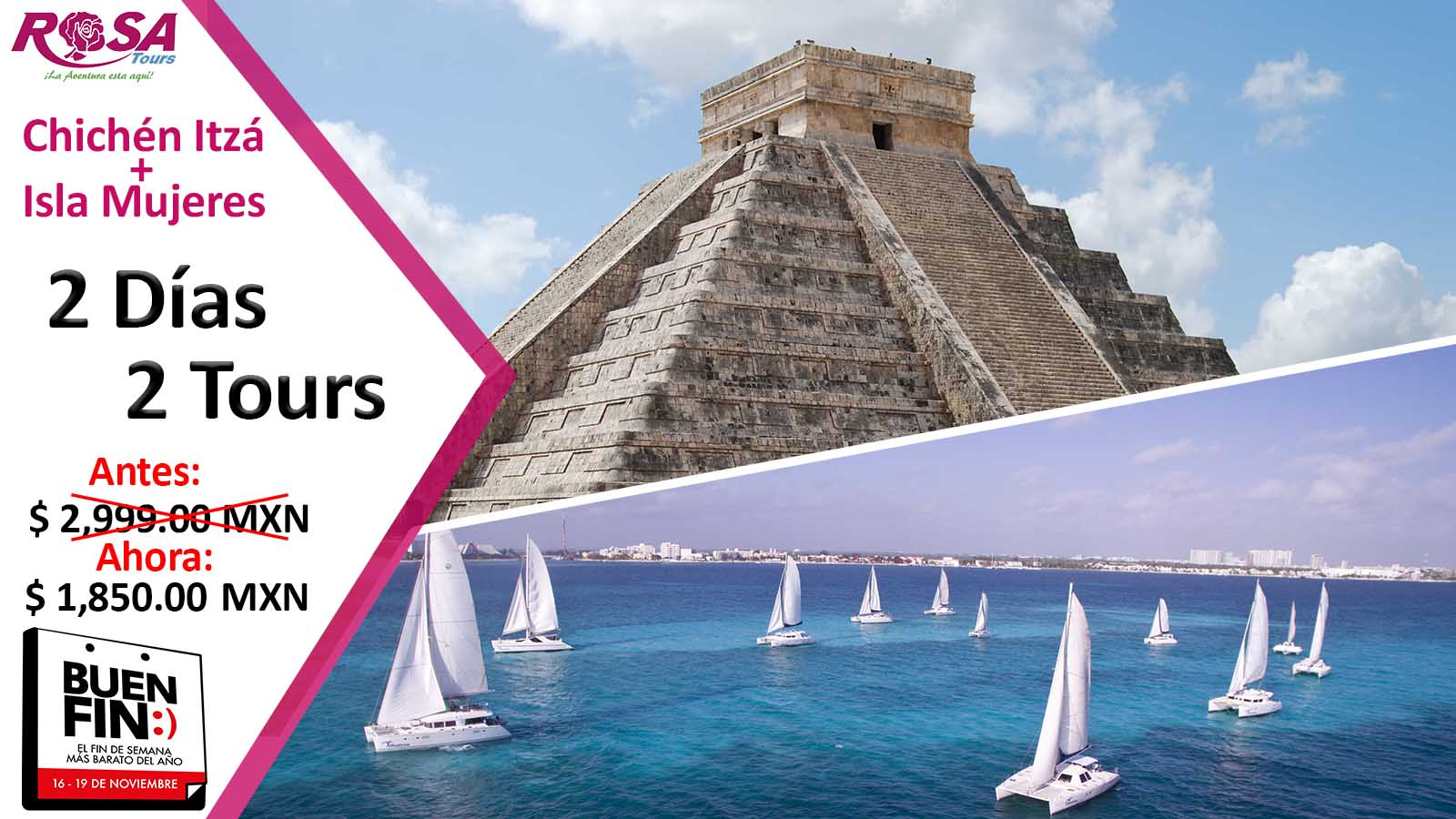 Tour de 2 días - Chichen Itza + Isla Mujeres &IN