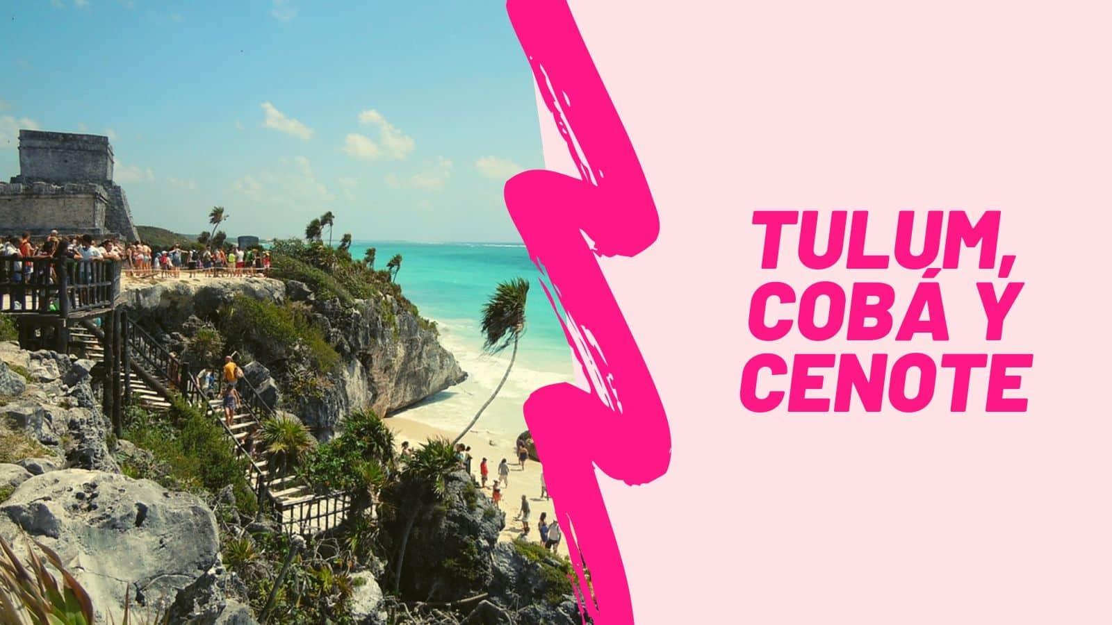 Tulum Cobá y Cenote desde Playa del Carmen &IN